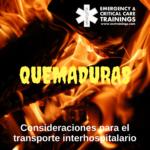 46: Quemaduras: Consideraciones para el transporte interhospitalario