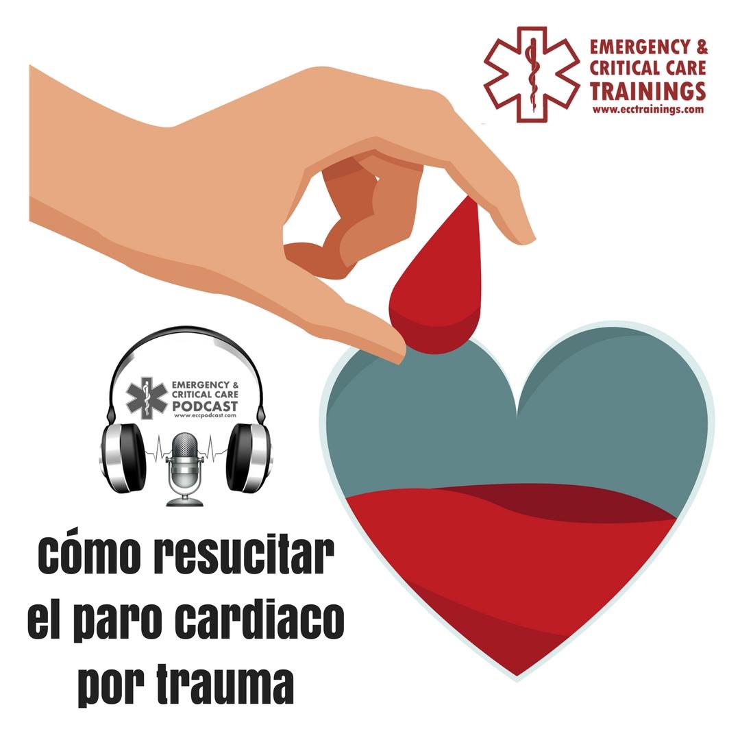 Cómo resucitar el paro cardiaco por trauma