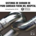 70: Sistemas de Cuidado de Paro Cardiaco Fuera del Hospital: Actualización 2018